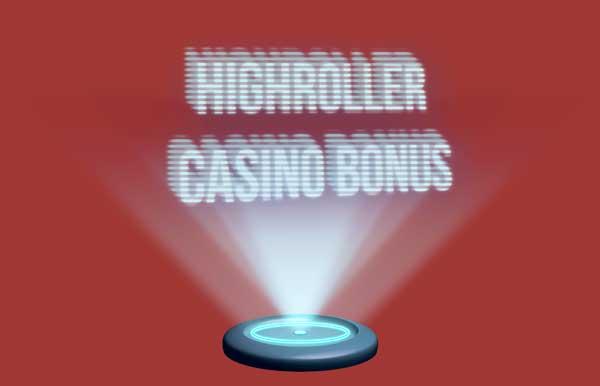 Highroller Casino Bonus Angebote