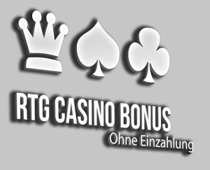 RTG Casino Bonus ohne Einzahlung